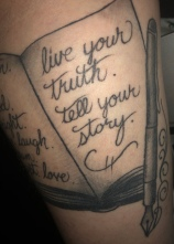 live your truth. tell your story. tattoo.